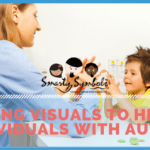 Using visuals to help individuals with Autism