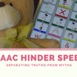 WIL AAC HINDER SPEECH? SEPARATING TRUTHS FROM MYTHS