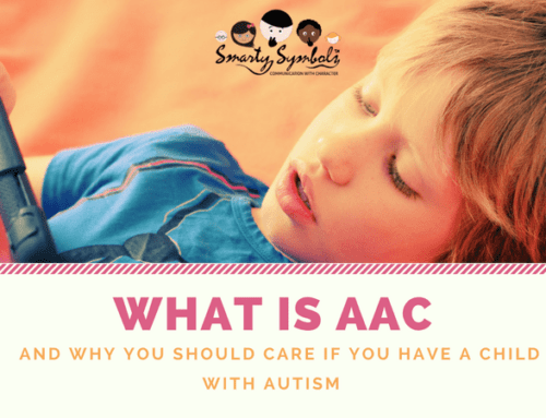 What is AAC and why you should care if you have a child with Autism