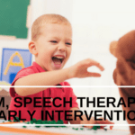Autism, Speech Therapy, and Early Intervention