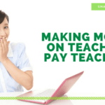 Tips for making money on Teachers Pay Teachers